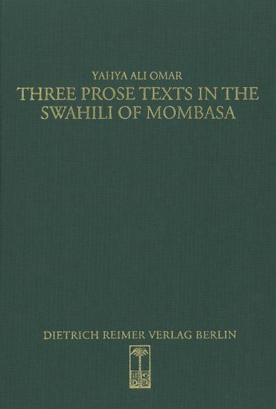 Three prose texts in the Swahili of Mombasa