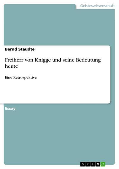 Freiherr von Knigge und seine Bedeutung heute