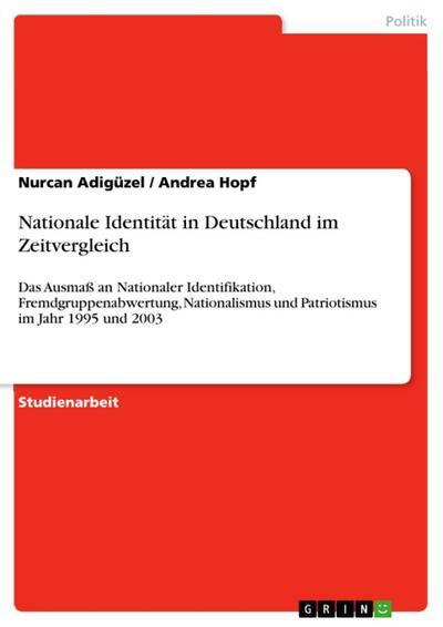 Nationale Identität in Deutschland im Zeitvergleich