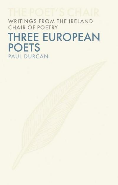 Three Great European Poets