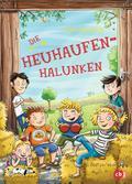 Die Heuhaufen-Halunken; Die Heuhaufen-Halunken-Reihe; Ill. v. Schmidt, Vera; Deutsch; Mit zweifarbigen Illustrationen, 40 Illustr.