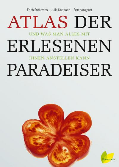 Atlas der erlesenen Paradeiser