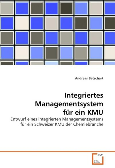 Integriertes Managementsystem für ein KMU