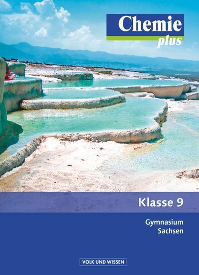 Chemie plus - Neue Ausgabe - Gymnasium Sachsen: 9. Schuljahr - Schülerbuch