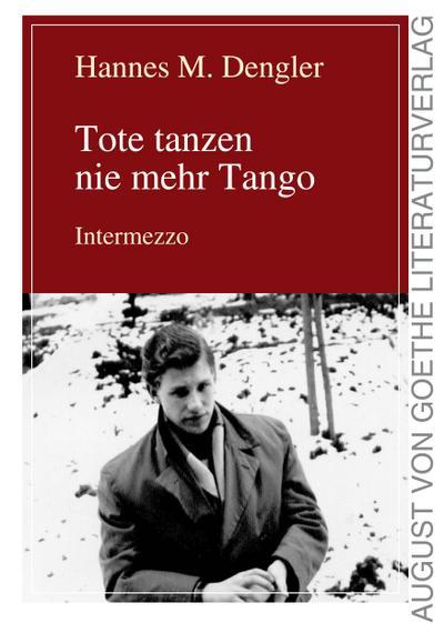 Tote tanzen nie mehr Tango 2