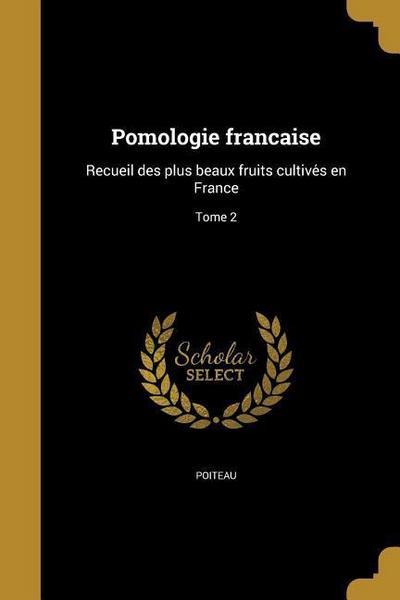 FRE-POMOLOGIE FRANC AISE