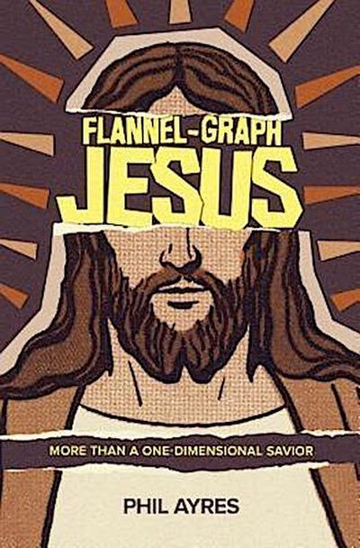 Flannel-Graph Jesus