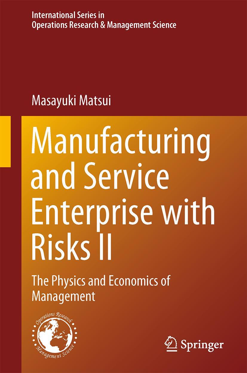 Manufacturing and Service Enterprise with Risks II Masayuki Matsui