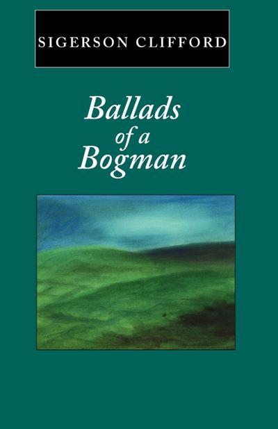 Ballads of a Bogman