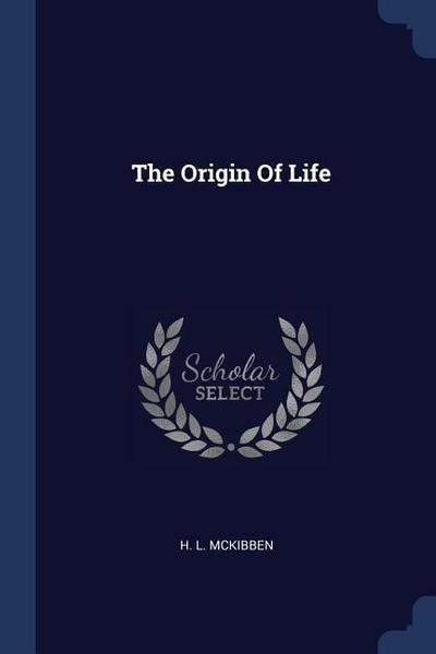 The Origin of Life