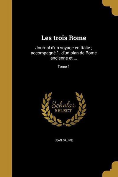FRE-LES TROIS ROME