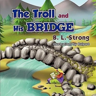 The Troll and His Bridge