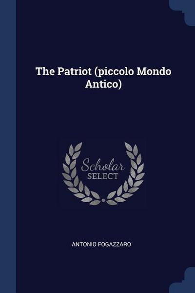 The Patriot (Piccolo Mondo Antico)