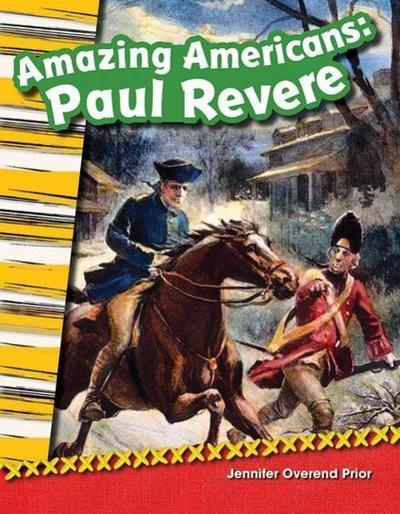Amazing Americans: Paul Revere (Grade 2)
