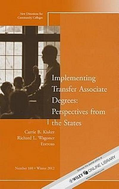 Implementing Transfer Associate Degrees: Perspectives from the States