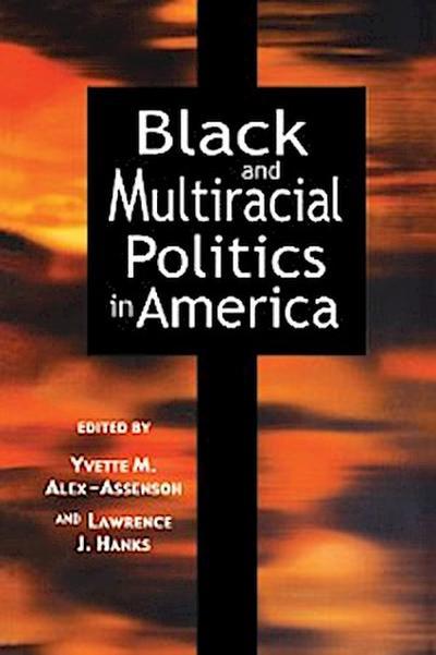 Black and Multiracial Politics in America