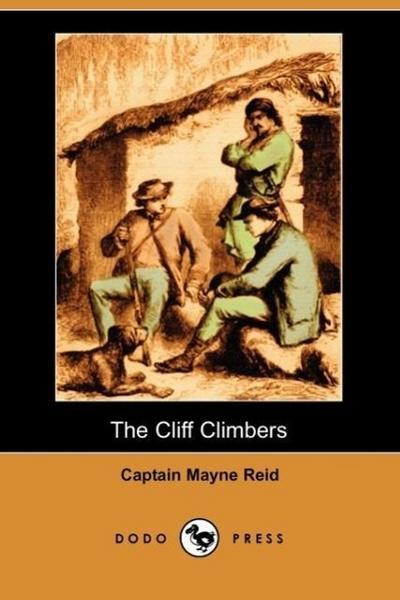 The Cliff Climbers (Dodo Press)