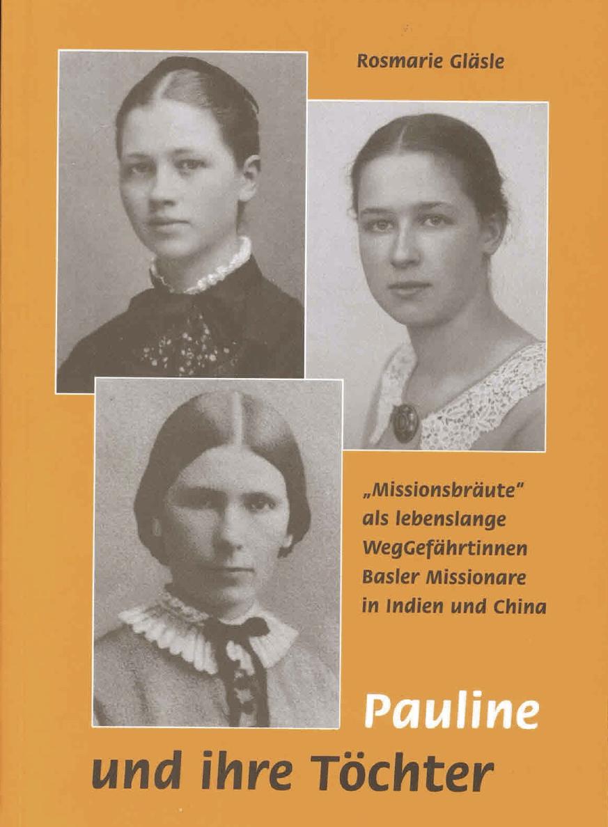 Pauline und ihre Töchter - Rosmarie Gläsle -  9783872146199