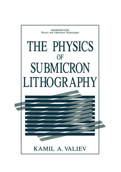 Physics of Submicron Lithography