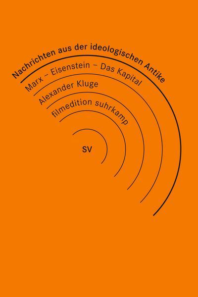 Nachrichten aus der ideologischen Antike / Marx - Eisenstein - Das Kapital (im Buchhandel, 3 DVDs)