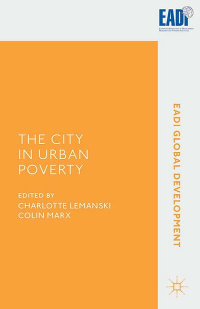 The City in Urban Poverty