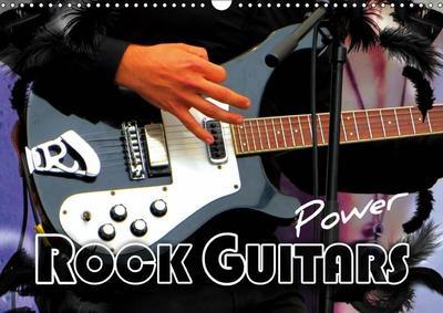Rock Guitars Power (Wall Calendar 2019 DIN A3 Landscape)