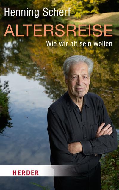 Henning Scherf - Altersreise