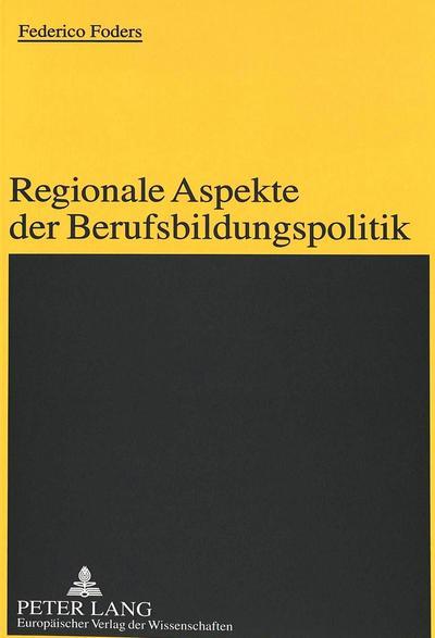 Regionale Aspekte der Berufsbildungspolitik