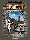 Dungeons & Workouts: Fitter werden gegen Stillheims Schergen