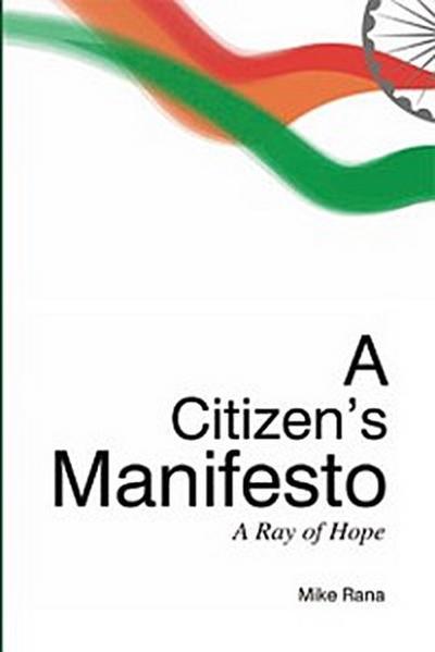 A Citizen's Manifesto