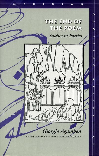 The End of the Poem: Studies in Poetics