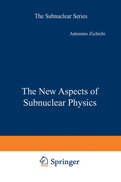 New Aspects of Subnuclear Physics