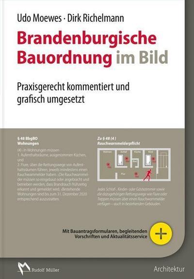 Brandenburgische Bauordnung im Bild: Praxisgerecht kommentiert und grafisch umgesetzt