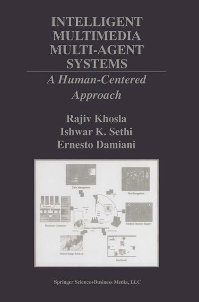 Intelligent Multimedia Multi-Agent Systems