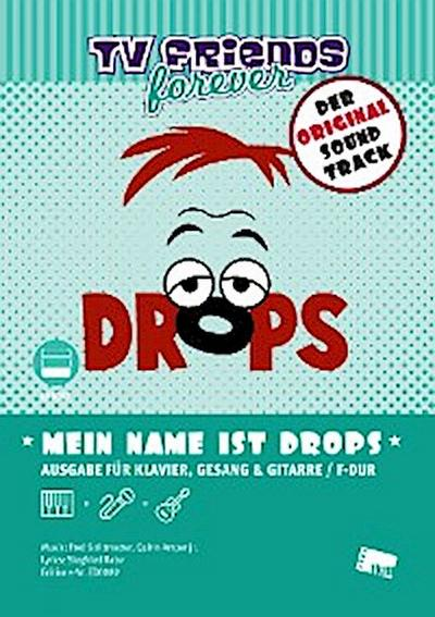 Mein Name ist Drops
