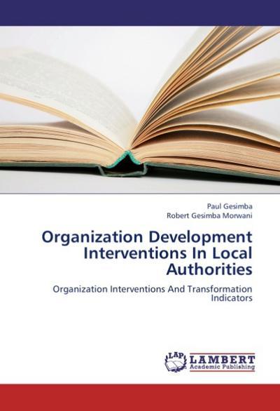 Organization Development Interventions In Local Authorities