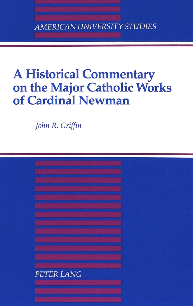 A Historical Commentary on the Major Catholic Works of Cardi ... 9780820418117