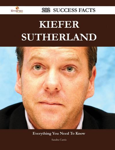 Kiefer Sutherland 202 Success Facts - Everything You Need to Know about Kiefer Sutherland