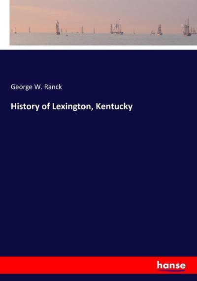 History of Lexington, Kentucky