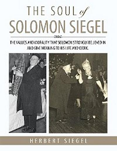 The Soul of Solomon Siegel