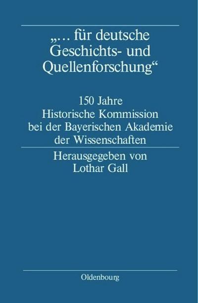'... für deutsche Geschichts- und Quellenforschung'