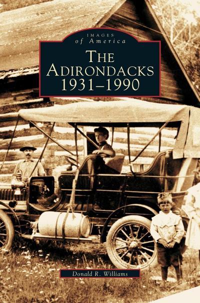 Adirondacks 1931-1990