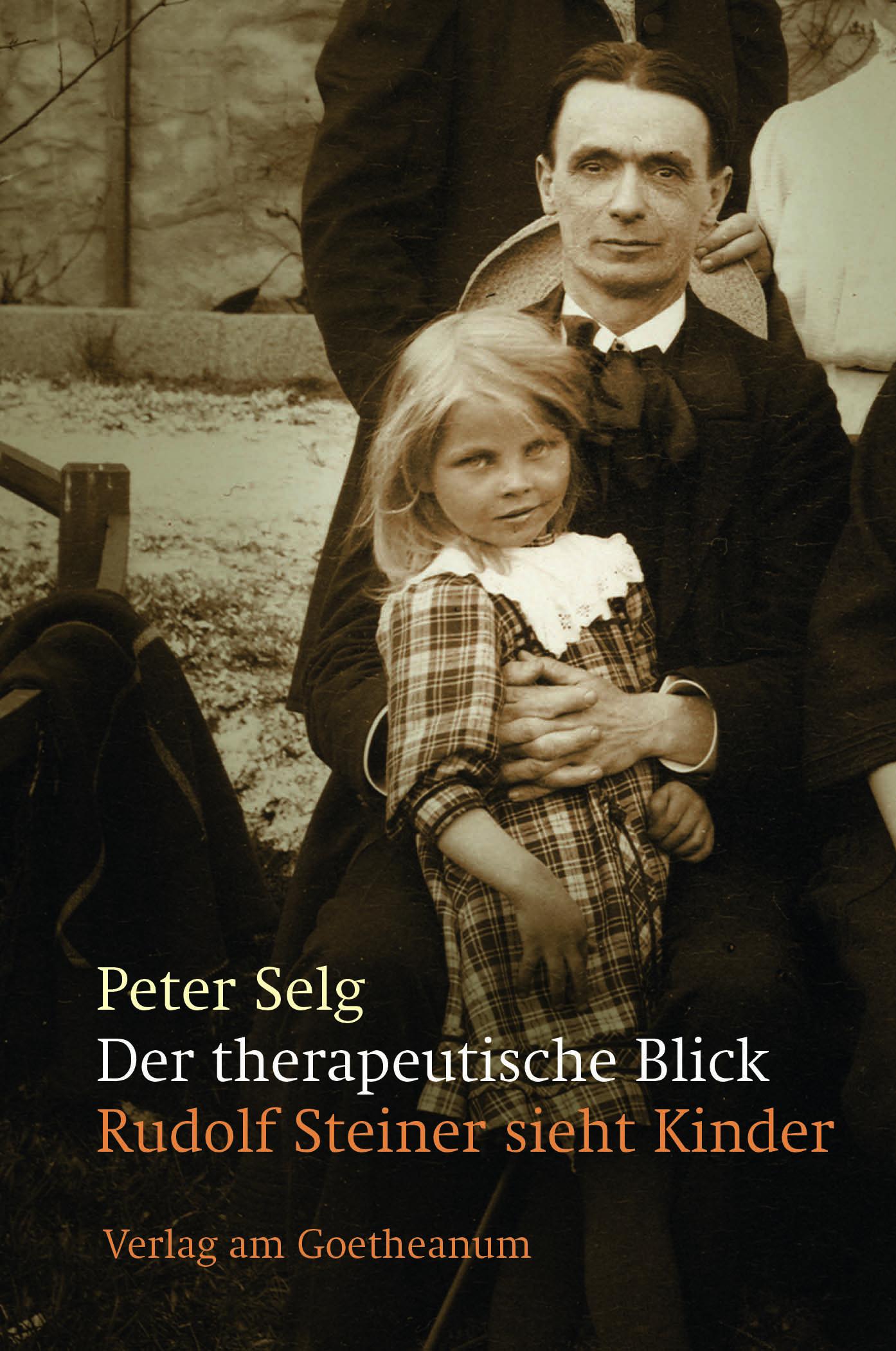 Der therapeutische Blick Peter Selg