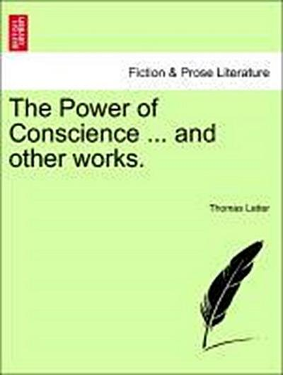 The Power of Conscience ... and other works.