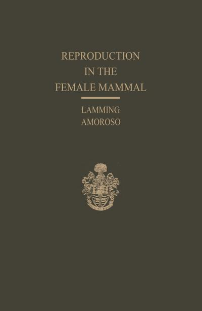 Reproduction in the Female Mammal