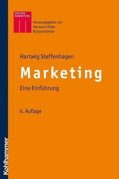 Marketing: Eine Einführung (Kohlhammer Edition Marketing)