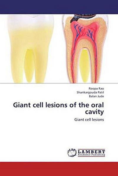Giant cell lesions of the oral cavity