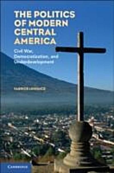 Politics of Modern Central America