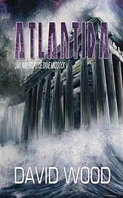 Atlântida - Uma Aventura De Dane Maddock