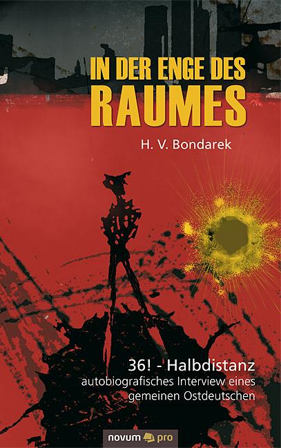 H. V. Bondarek ~ In der Enge des Raumes 9783990032114